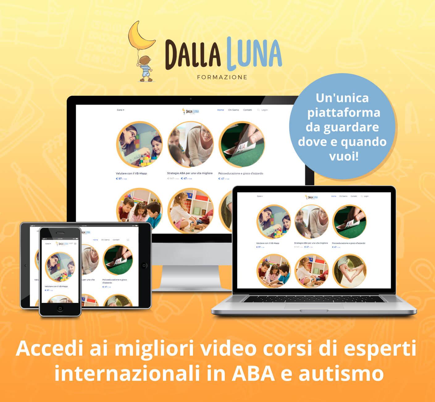 unica-piattaforma-video-corsi-esperti-di-ABA-e-autismo-DallaLuna-Formazione